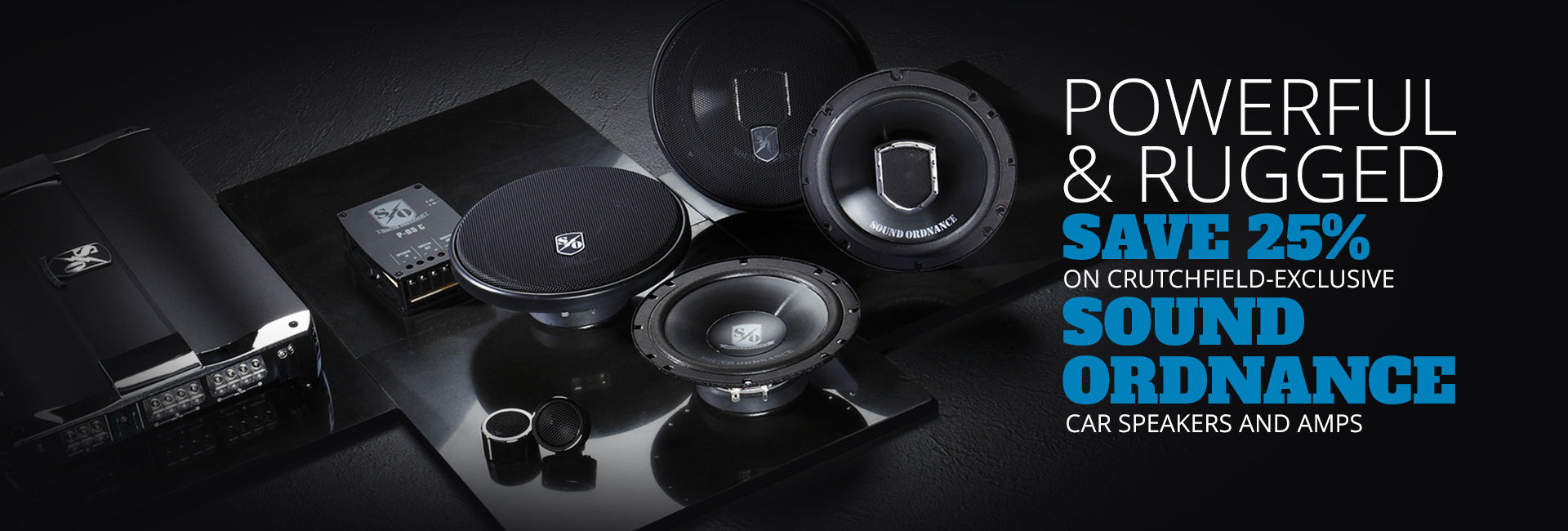 Save 25% on all Sound Ordnance Car Speakers and amplifiers