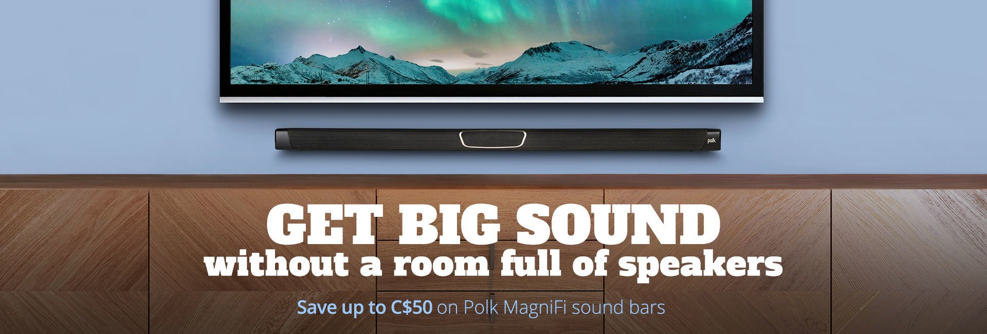 Save up to C$50 on Polk MagniFi sound bars