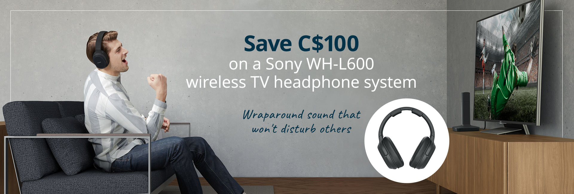 Save C$100 on a Sony WH-L600 wireless TV headphone system