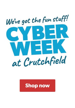Cyber Week at Crutchfield